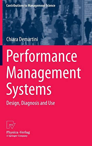 9783642366833: Performance Management Systems: Design, Diagnosis and Use (Contributions to Management Science)