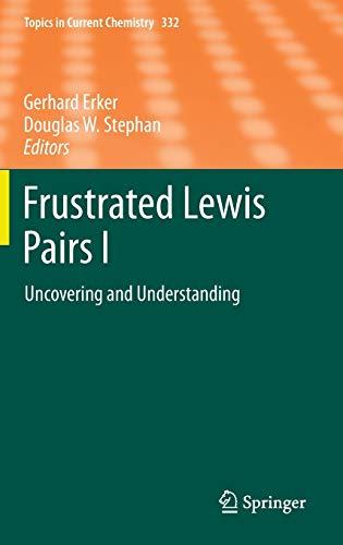Frustrated Lewis Pairs I: Gerhard Erker