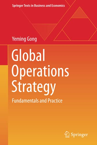 9783642367076: Global Operations Strategy: Fundamentals and Practice (Springer Texts in Business and Economics)
