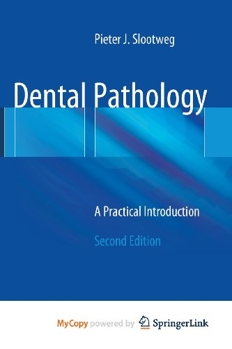 9783642367151: Dental Pathology: A Practical Introduction