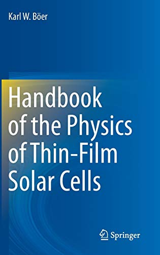 Handbook of the Physics of Thin-Film Solar Cells: Karl Böer