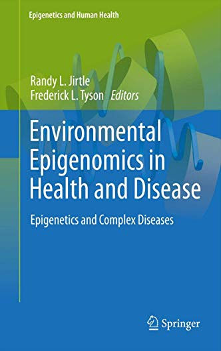 Environmental Epigenomics in Health and Disease: Randy L. Jirtle