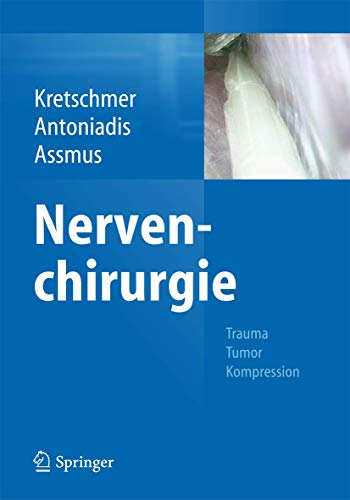 9783642368943: Nervenchirurgie: Trauma, Tumor, Kompression