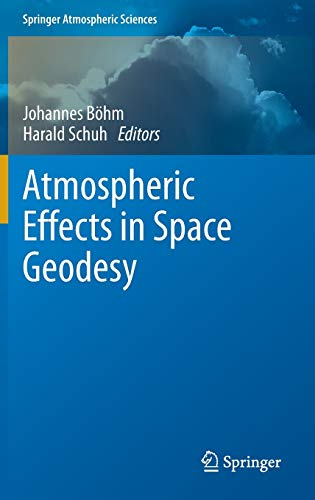 9783642369315: Atmospheric Effects in Space Geodesy (Springer Atmospheric Sciences)
