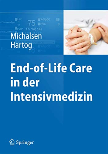 End-Of-Life Care in Der Intensivmedizin (Hardcover): Michalsen Andrej