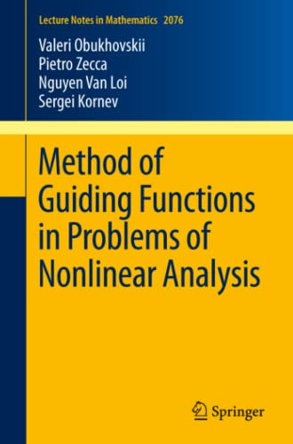 9783642370694: Method of Guiding Functions in Problems of Nonlinear Analysis (Lecture Notes in Mathematics)