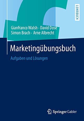9783642373022: Marketingübungsbuch: Aufgaben und Lösungen (German Edition)