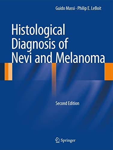9783642373107: Histological Diagnosis of Nevi and Melanoma