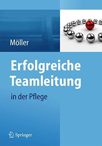 9783642373213: Erfolgreiche Teamleitung in Der Pflege