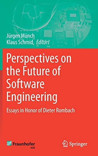 9783642373947: Perspectives on the Future of Software Engineering: Essays in Honor of Dieter Rombach