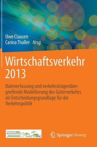 Wirtschaftsverkehr 2013 Datenerfassung und verkehrstr
