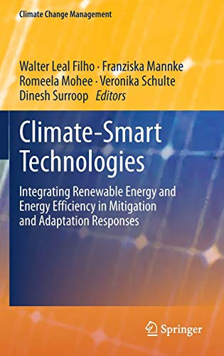 9783642377525: Climate-Smart Technologies: Integrating Renewable Energy and Energy Efficiency in Mitigation and Adaptation Responses (Climate Change Management)