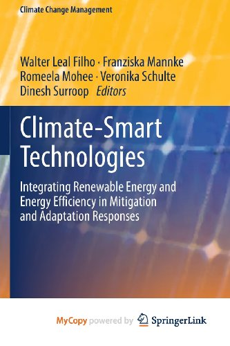 9783642377549: Climate-Smart Technologies: Integrating Renewable Energy and Energy Efficiency in Mitigation and Adaptation Responses