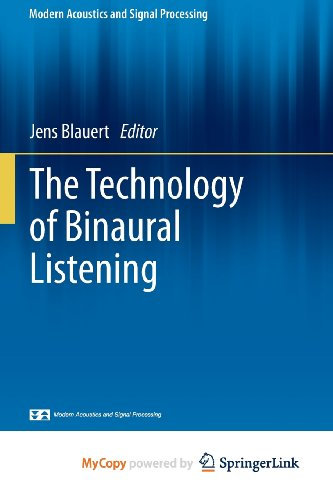 9783642377631: The Technology of Binaural Listening