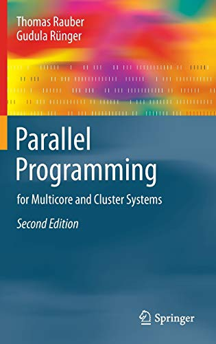 9783642378003: Parallel Programming: for Multicore and Cluster Systems