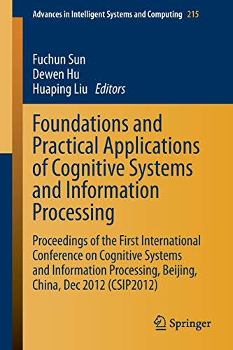 Foundations and Practical Applications of Cognitive Systems and Information Processing: Dewen Hu