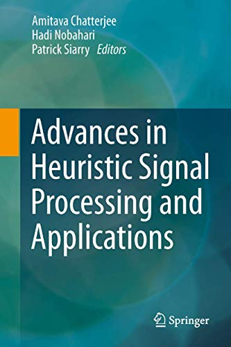 9783642378799: Advances in Heuristic Signal Processing and Applications