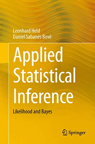 9783642378867: Applied Statistical Inference: Likelihood and Bayes
