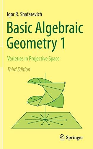 9783642379550: Basic Algebraic Geometry 1: Varieties in Projective Space
