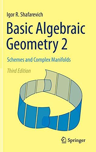 9783642380099: Basic Algebraic Geometry 2: Schemes and Complex Manifolds