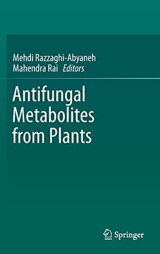 9783642380754: Antifungal Metabolites from Plants