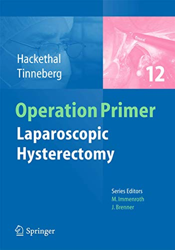 9783642380938: Laparoscopic Hysterectomy (Operation Primers)
