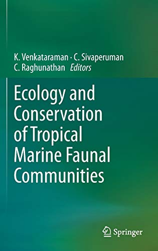 9783642381997: Ecology and Conservation of Tropical Marine Faunal Communities