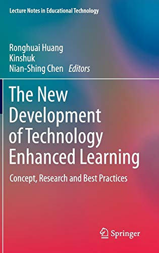 The New Development of Technology Enhanced Learning: Concept, Research and Best Practices (Lecture ...