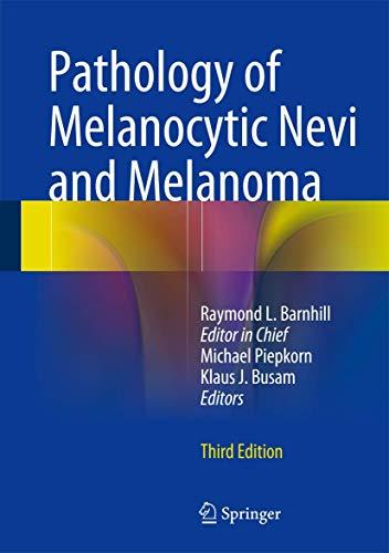 9783642383847: Pathology of Melanocytic Nevi and Melanoma