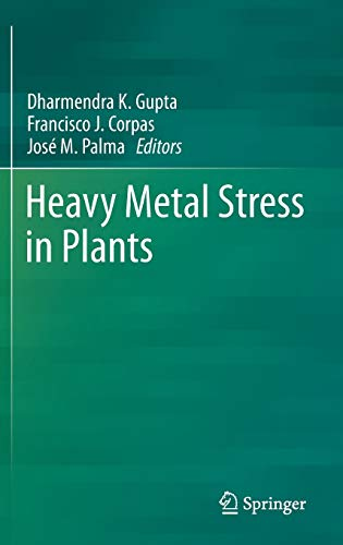 9783642384684: Heavy Metal Stress in Plants