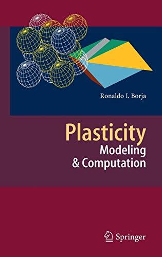 9783642385469: Plasticity: Modeling & Computation