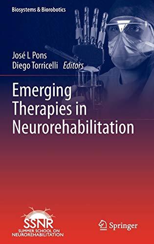 9783642385551: Emerging Therapies in Neurorehabilitation (Biosystems & Biorobotics)