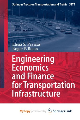 9783642385810: Engineering Economics and Finance for Transportation Infrastructure