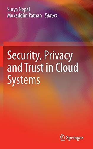 9783642385858: Security, Privacy and Trust in Cloud Systems