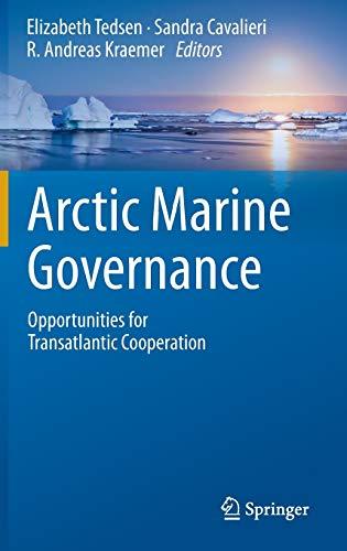 9783642385940: Arctic Marine Governance: Opportunities for Transatlantic Cooperation