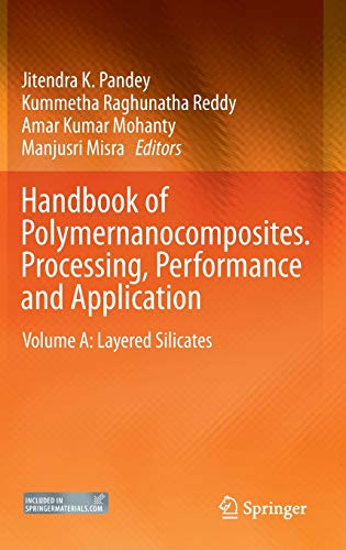 Handbook of Polymernanocomposites. Processing, Performance and Application: Manjusri Misra