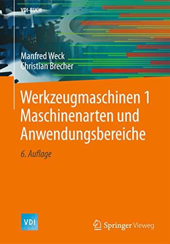 9783642387449: Werkzeugmaschinen 1: Maschinenarten und Anwendungsbereiche (VDI-Buch) (German Edition)