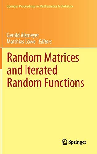 9783642388057: Random Matrices and Iterated Random Functions: Münster, October 2011 (Springer Proceedings in Mathematics & Statistics)