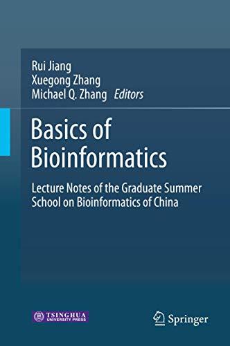 9783642389504: Basics of Bioinformatics: Lecture Notes of the Graduate Summer School on Bioinformatics of China