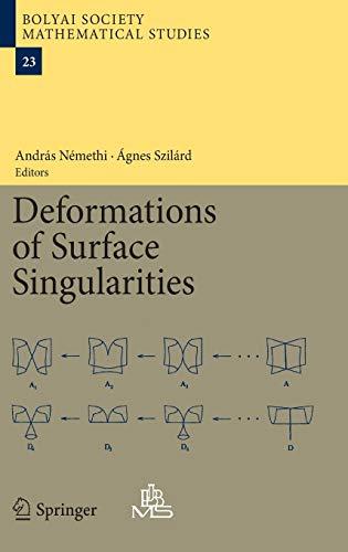9783642391309: Deformations of Surface Singularities (Bolyai Society Mathematical Studies)