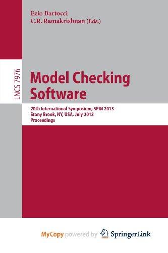 9783642391774: Model Checking Software: 20th International Symposium, SPIN 2013, Stony Brook, NY, USA, July 8-9, 2013, Proceedings