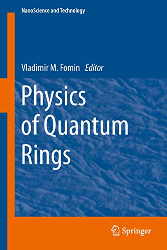 Physics of Quantum Rings (NanoScience and Technology): Springer