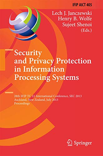 Security and Privacy Protection in Information Processing: Lech J. Janczewski