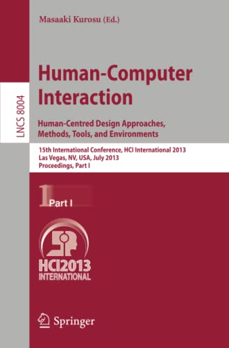 9783642392313: Human-Computer Interaction: Human-Centred Design Approaches, Methods, Tools and Environments: 15th International Conference, HCI International 2013. Part I (Lecture Notes in Computer Science)
