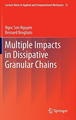 Multiple Impacts in Dissipative Granular Chains: Bernard Brogliato