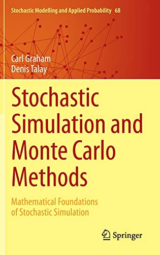 9783642393624: Stochastic Simulation and Monte Carlo Methods: Mathematical Foundations of Stochastic Simulation (Stochastic Modelling and Applied Probability)