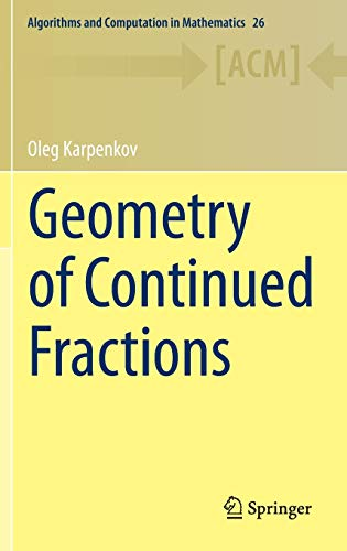 9783642393679: Geometry of Continued Fractions (Algorithms and Computation in Mathematics)