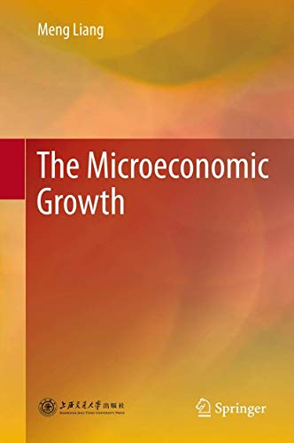 The Microeconomic Growth: Meng Liang