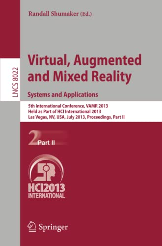 Virtual, Augmented and Mixed Reality Systems and Applications 5th International Conference, VAMR ...