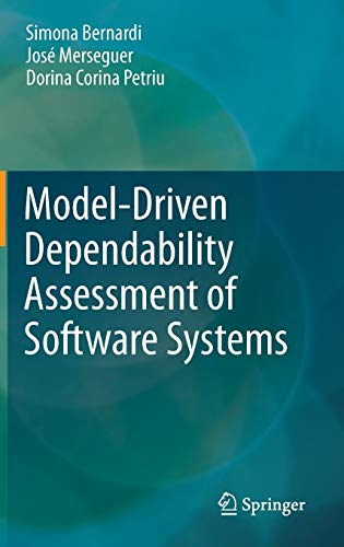 9783642395116: Model-Driven Dependability Assessment of Software Systems